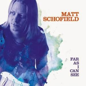 Matt Schofield - Far As I Can Tell