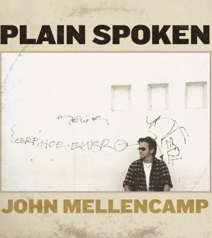 Mellencamp-Plain Spoken