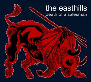 The Easthills - Death of a Salesman